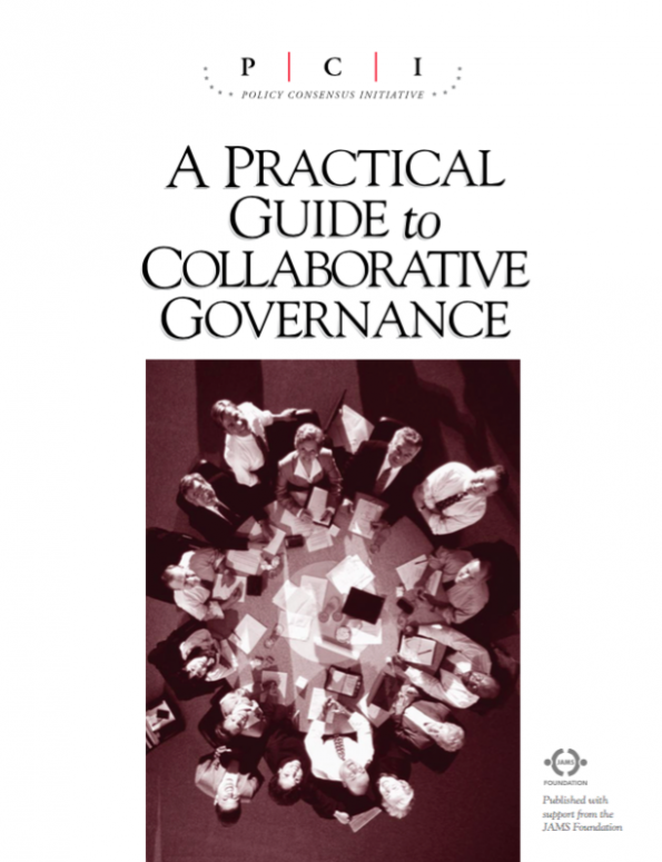 A Practical Guide to Collaborative Governance